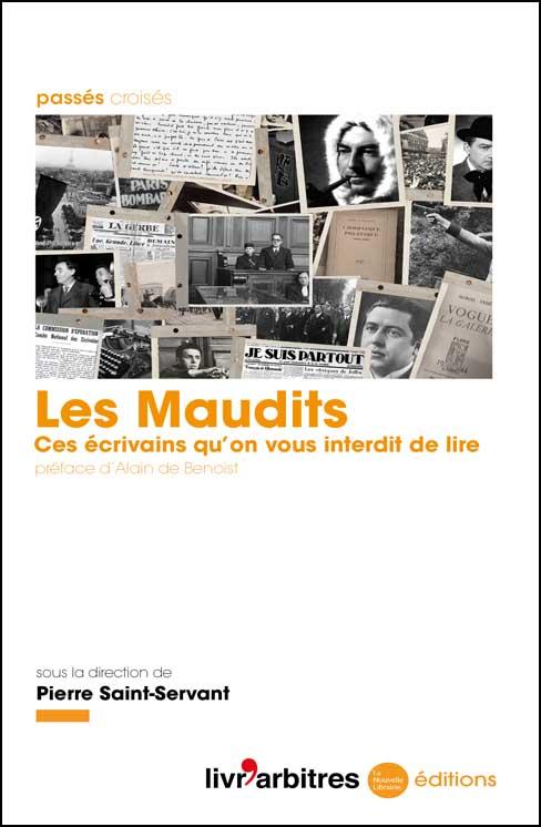 Les Maudits sous la direction de Pierre Saint-Servant aux éditions de la Nouvelle Librairie