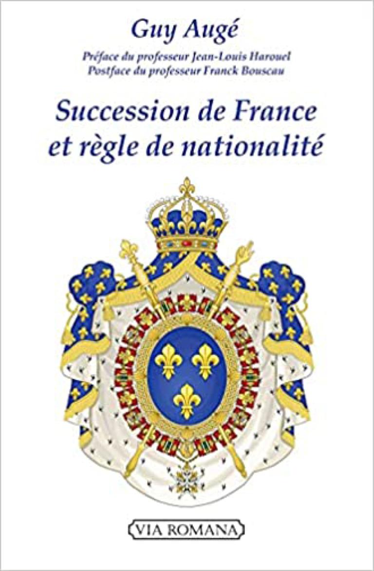 Succession de France et règle de nationalité, Guy Augé, éditions Via Romana, 20 €