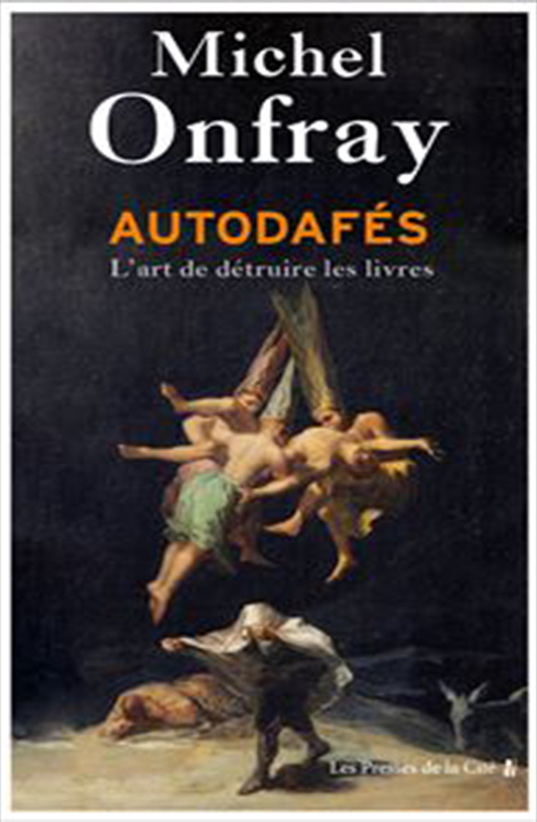 Autodafés Onfray